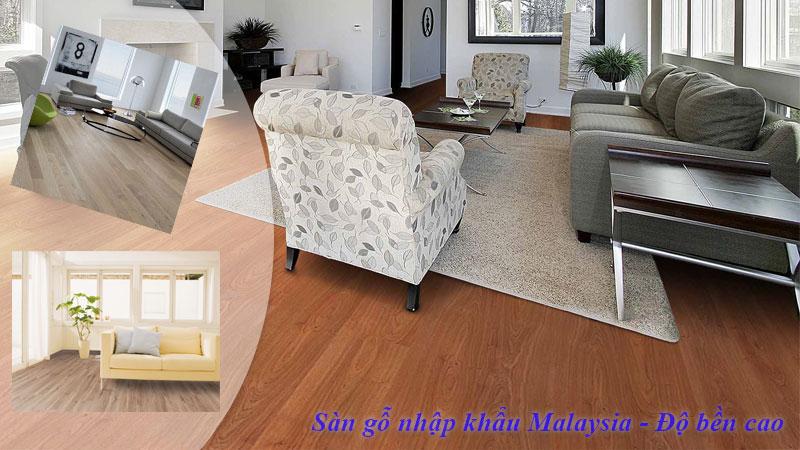 Sàn gỗ malaysia độ bền cao